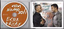 MAXI CD SINGLE COLLECTOR 1 TITRE EROS RAMAZZOTTI & RICKY MARTIN NON SIAMO SOLI