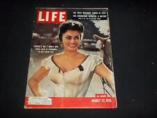 1955 AUGUST 22 LIFE MAGAZINE - SOPHIA LOREN - BEAUTIFUL FRONT COVER - GG 837