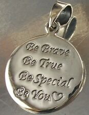 925 STERLING SILVER Be Brave Be True Be Special Be You CHARM PENDANT oxidised
