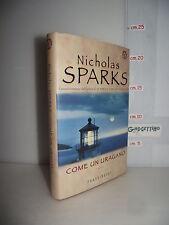 LIBRO Nicholas Sparks COME UN URAGANO ed.2002 Traduzione Alessandra Petrelli☺