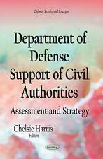 Departamento de Defensa de apoyo de las autoridades civiles (seguridad y estrategias de defensa