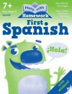 Help With Homework - First Spanish 7+ yrs  with Stickers  *FREE P&P*