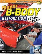 MOPAR B-BODY RESTORATION