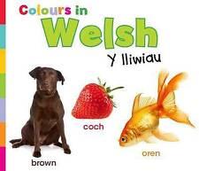 Colours in Welsh: Y lliwiau (World Languages - Colours),Nunn, Daniel,New Book mo