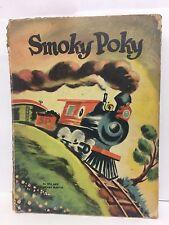 Smoky Poky by Bill and Bernard Martin Hardcover Childrens Book 1947