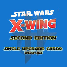 X-Wing Miniatures Game 2.0 2nd Edition - Single Upgrade Cards WEAPONS & BOMBS