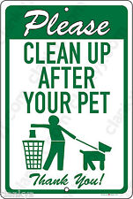 DOG POOP - Clean Up After Your Pet 8x12 Aluminum Sign Made in USA UV Protected
