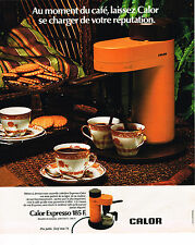 PUBLICITE ADVERTISING 045  1976  CALOR   cafétière éléctrique EXPRESSO