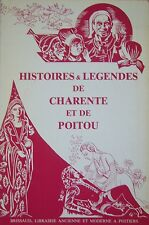 HISTOIRES et LEGENDES de CHARENTE et de POITOU SANSAT BOUTANT  FOSSATI 1981