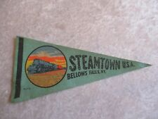Vintage Small Steamtown USA, Bellows Falls, Vt. Souvenir Felt Pennant