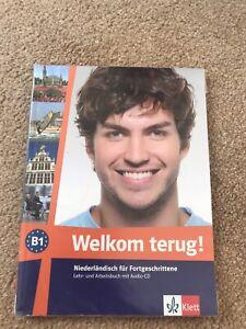 Welkom terug! Niederländisch Fortgeschrittene-Lehr Arbeitsbuch-Audio CD-A1 A2