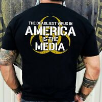 The Deadliest Virus In America Is The Media T-Shirt