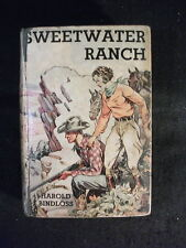 Sweetwater Ranch by Harold Bindloss (Hardcover, 1935) 1st American Edition