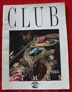 1987 - CLUB / Magazine du Tourisme, Pays de Nîmes / N°2