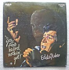 Eddie Fisher 1968 RCA Stereo LP You Ain't Heard Nothin' Yet!  in the shrink wrap