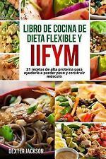 Dieta Flexible y Libro de Cocina IIFYM (si Se Adapta a Sus Macros), en...