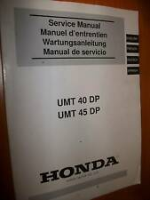 Honda UMT40DP UMT45DP débroussailleuse : MANUEL ATELIER