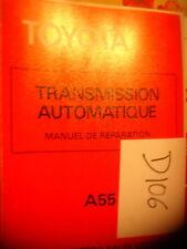 D106- Revue technique TOYOTA Transmission automatique A55 Octobre 1979