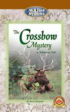 The Crossbow Mystery at Yellowstone Park