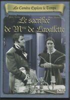 LA CAMERA EXPLORE LE TEMPS ... LE SACRIFICE DE MME DE LAVALLETTE