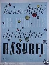PUBLICITÉ 1943 RASUREL POUR VOTRE SANTÉ - MONTEBELLO - ADVERTISING