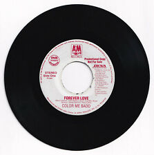 Philippines COLOR ME BADD Forever Love 45 rpm PROMO Record