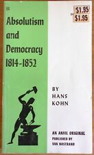 Absolutism and Democracy, 1814-52 by Hans Kohn (Paperback, 1965)