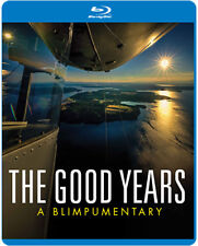 The Good Years : A Blimpumentary (documentary about the Goodyear Blimp) Blu-Ray