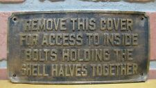 Old REMOVE THIS COVER FOR ACCESS Industrial Equipment Machinery Brass Sign