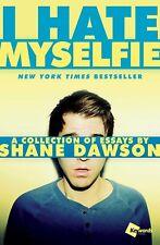 NEW I Hate Myselfie By Shane Dawson Paperback (Free Shipping)