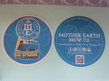 Beer Coaster ~ MOTHER EARTH Brew Co Cali Creamin' Vanilla Cream Ale ~ CA & IDAHO