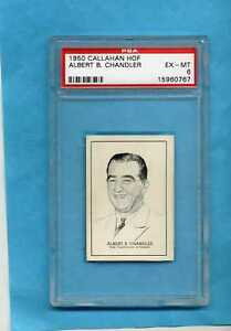 1950 Callahan Hall of Fame Albert Chandler PSA EX-MT 6 Nice!