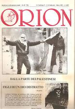 ORION RIVISTA DALLA PARTE DEI PALESTINESI N.3 ANNO V 1988