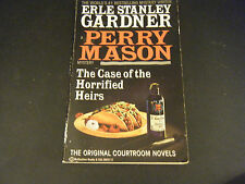 A Perry Mason Mystery: The Case of the Horrified Heirs by Erle Stanley Gardner