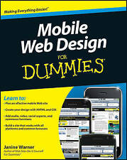 Mobile Web Design For Dummies by Janine Warner, David LaFontaine (Paperback,...