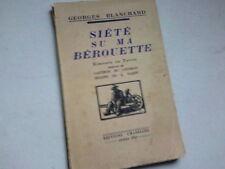 SIETE SU MA BEROUETTE RIMOUEE EN PATOIS PAR GEORGES BLANCHARD 1941*