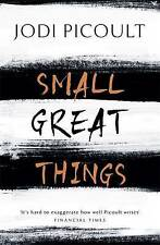 Small Great Things: 'To Kill a Mockingbird for the 21st Century', Picoult, Jodi