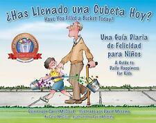 SAS Llenado una Cubeta Hoy?: Una Guia Diaria de Felicidad Para Ninos = Have You