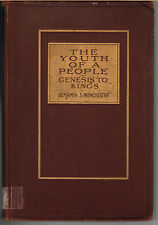 Winchester,Benjamin~THE YOUTH OF A PEOPLE-GENESIS TO KINGS,part1(1914 )VERY GOOD