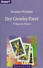 DER CROWLEY-TAROT - 78 Wege des Wissens - Susanne Peymann BUCH