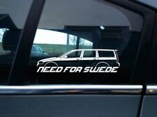 NEED FOR SWEDE sticker - For Volvo V70 R 2nd gen (2000-2007) fast turbo wagon