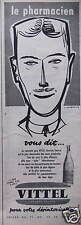 PUBLICITÉ 1958 LE PHARMACIEN VOUS DIT VITTEL -DESSIN DE JACQUELIN - ADVERTISING