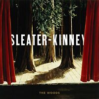 Sleater-Kinney - The Woods [CD]