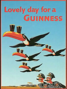 Lovely Day For A Guinness, Retro metal Sign vintage / man cave / Bar / Pub