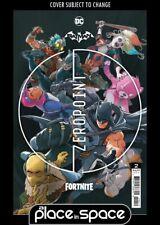 BATMAN / FORTNITE: ZERO POINT #2 - 2ND PRINTING INCLUDES DLC CODE (WK21)