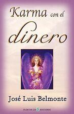 Karma con el Dinero by José Belmonte (2009, Paperback)