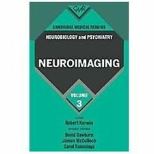 Cambridge Medical Reviews: Neurobiology and Psychiatry: Volume 3