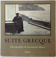 MANOS Constantine, Suite Grecque. Chene, Paris. Prima edizione francese, 1972