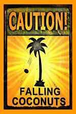 *FALLING COCONUTS* MADE IN HAWAII! METAL SIGN 8X12 LUAU TIKI BAR BEACH HOT TUB