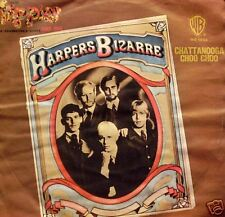 """harpers Bizarre - Chattanooga/Choo Choo 45"""""""